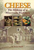 Cover of Cheese: The Making of a Wisconsin Tradition